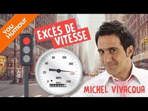 MICHEL VIVACQUA - Excès de vitesse