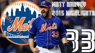 Matt Harvey | New York Mets | 2015 Highlights Mix | HD