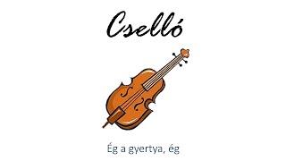 Hangszer ovi - Ég a gyertya, ég (cselló) / Hungarian children song (cat, cow, dog, animal)