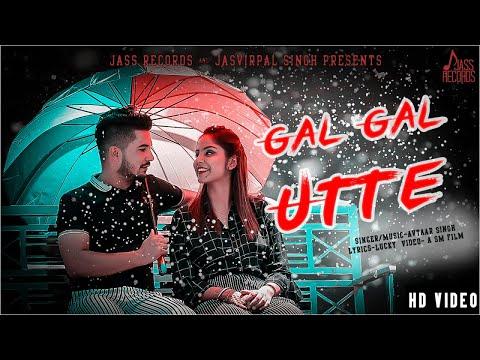 gal-gal-utte-|-(full-hd)-|-avtaar-singh-|-new-punjabi-songs-2019-|-punjabi-songs-|-jass-records