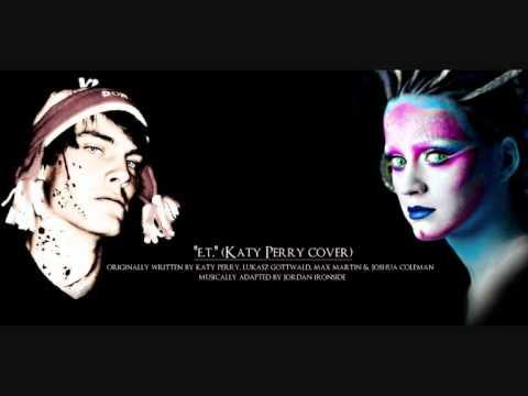 E.T. (Katy Perry Metalcore Cover)