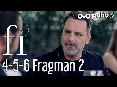 Fi 4-5-6. Bölümler Fragman 2