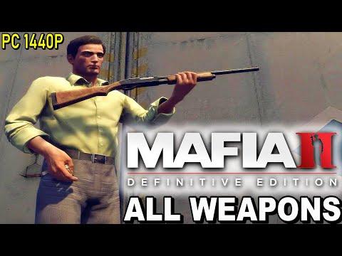 MAFIA 2 Definitive Edition - All Weapons