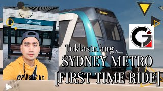 TUKLASIN ANG SYDNEY METRO | FIRST TIME RIDE | AUSTRALIA TRAVEL VLOG