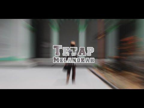 Rizky Candra - Tetap Melangkah (ft. SRL) [Music Video]
