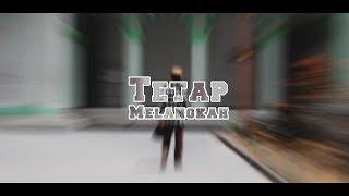 Gambar cover Rizky Candra - Tetap Melangkah (ft. SRL) [Music Video]