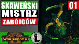 Atakuje z ukrycia! - SKAWENII - Total War Warhammer II #01