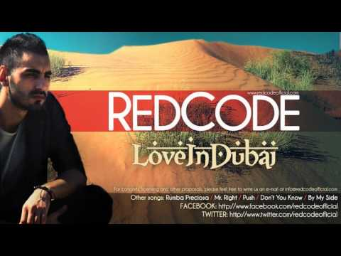 RedCode  - Love in Dubai [Official Radio Version]