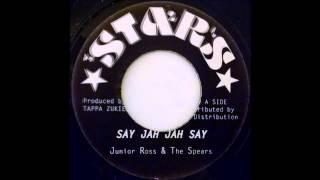 JUNIOR ROSS & THE SPEAR - So Jah Jah Say [1977]