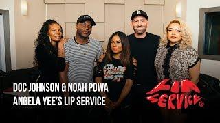 Angela Yee's Lip Service Ft. Noah Powa & Chad Braverman of Doc Johnson