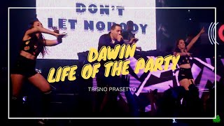 Download lagu Dawin Life Of The Party MP3