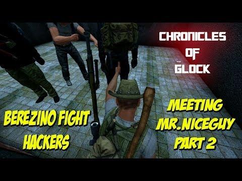 DayZ Chronicles of GLOCK # 2 *Meeting MrNiceGuy Pt 2* Berezino Fight Hacker's