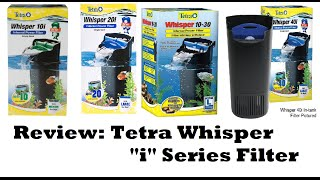 Tetra Whisper i Series Filter Review: How to Improve Filter - Product Reviews