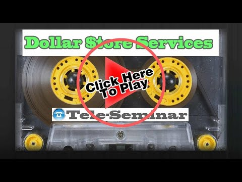 how-to-open-a-dollar-store---a-full-length-tele-seminar-explains---dollar-store-services