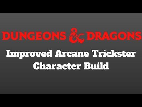 IMPROVED ARCANE TRICKSTER! D&D 5e Character Build