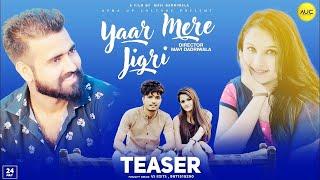Yaar Mere Jigri    Teaser    Mavi DadriWala    Khushi Kasana    Mohit Chaprana    Muskan Passi