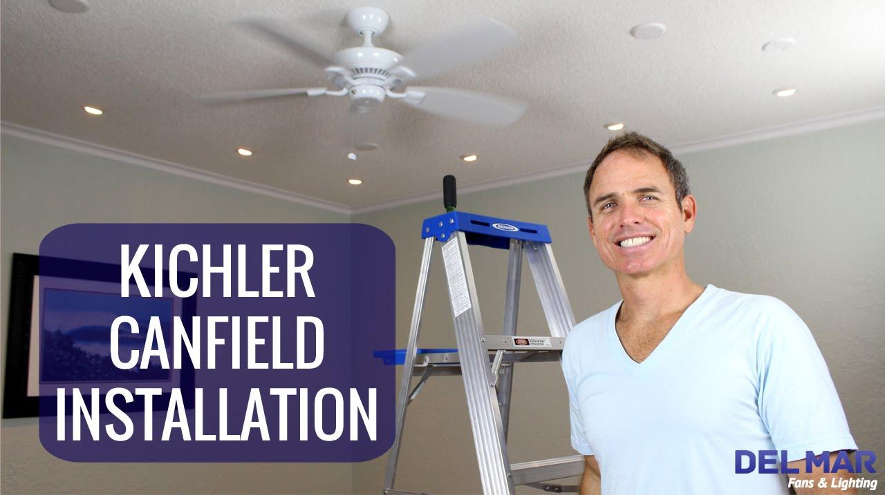kichler canfield ceiling fan installation [ 1280 x 717 Pixel ]
