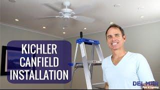 Kichler Canfield Ceiling Fan Installation
