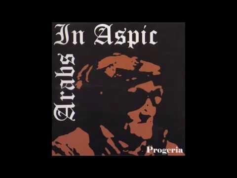 Arabs in Aspic - Progeria (EP) 1