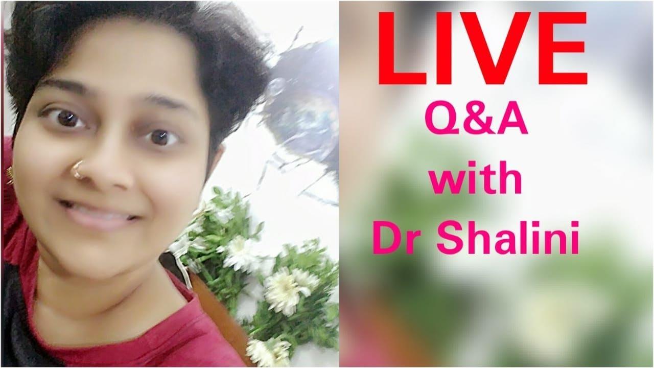 I am back on YouTube, Q&A with Dr Shalini, Health & Beauty - YouTube