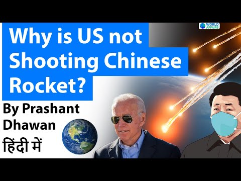 Why is US not Shooting Chinese Rocket? Explained