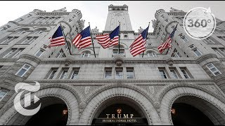 Inside The Trump International Hotel In Washington D.C | The Daily 360 | The New York Times