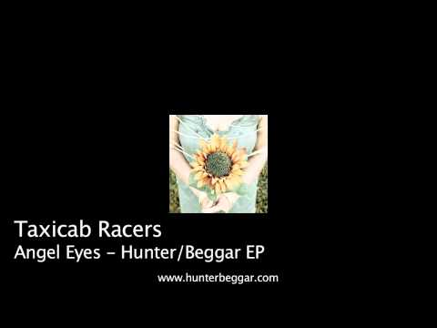 Taxicab Racers - Angel Eyes (as heard in MTV's Teen Wolf!)