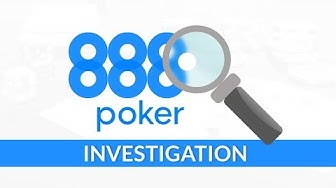 Poker site INVESTIGATION: 888 poker