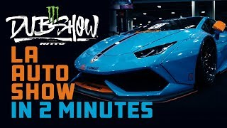 DUB at the 2018 LA Auto Show in 2 Minutes