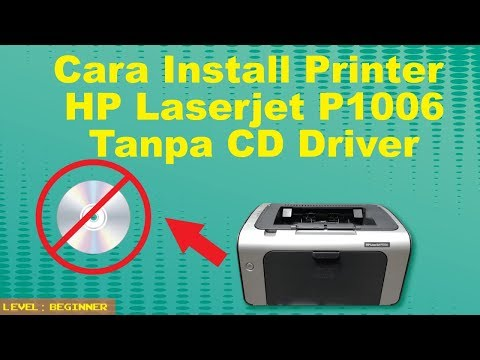 Cara Menginstall Printer HP P1006 Tanpa CD Driver