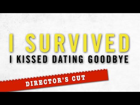 I Survived I Kissed Dating Goodbye COMPLETE FILM - Director's Cut
