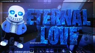 ETERNAL LOVE || PvP MONTAGE