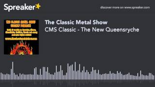 CMS Classic – The New Queensryche