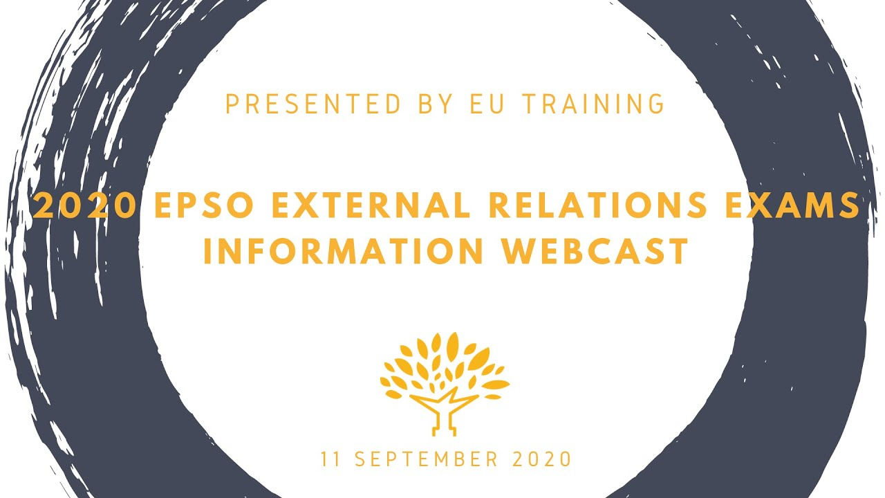 2020 EPSO External Relations Exams - Information Webcast