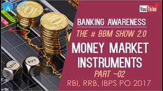 Banking Awareness | Money Market Instruments (P-2) | IBPS RRB PO | Online Coaching for SBI IBPS