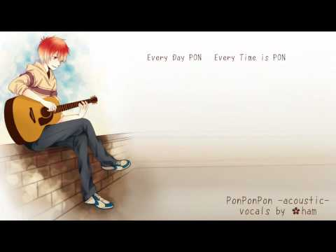 「PonPonPon - Acoustic」歌ってみた✿ham「●ω●」Thank you 400+ subs!