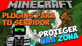 Minecraft: Plugins para tu Servidor - Como Proteger una Zona Correctamente (WorldGuard)