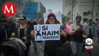 Marchan en contra de la cancelación del NAIM