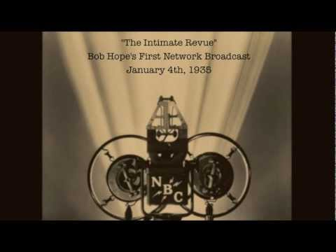 Bob Hope's First National Radio Appearance 'The Intimate Revue'