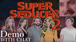 Forsen plays: Super Seducer 2 Demo (with chat)