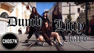 [KPOP IN PUBLIC TURKEY] KARD (카드) 'DUMB LITTY' Dance Cover by CHOS7N