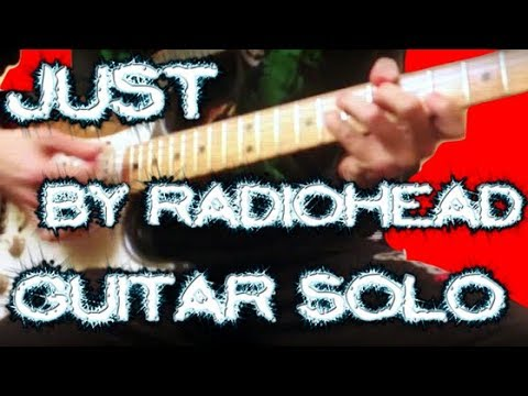 Just - Radiohead (Ending Solo Guitar Cover)