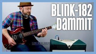 Blink-182 - Dammit - Guitar Lesson