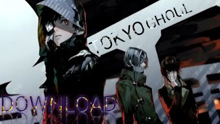 How to  download Tokyo ghoul anime without Netflix