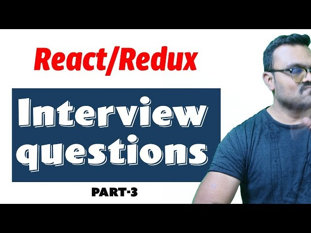 React Interview Questions and answers 2019 | Best Commonly Asked | Part -3