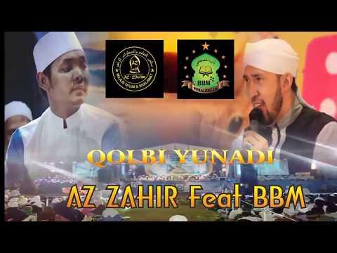 Az-zahir Feat BabulMusthofa Terbaru -Qolbi Yunadi