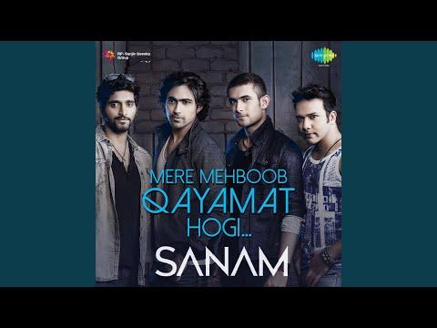 MERE MEHBOOB QAYAMAT HOGI - SANAM
