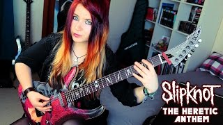 Slipknot - The Heretic Anthem - Album: Iowa (2001) guitar cover by ...