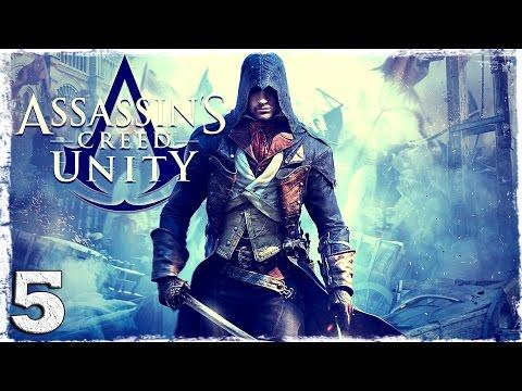 Смотреть прохождение игры Assassin's Creed: Unity. #5: Посвящение в Ассассины.
