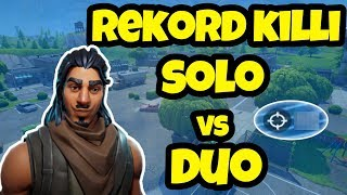 MÓJ NOWY REKORD KILLI w FORTNITE [SOLO vs DUO]
